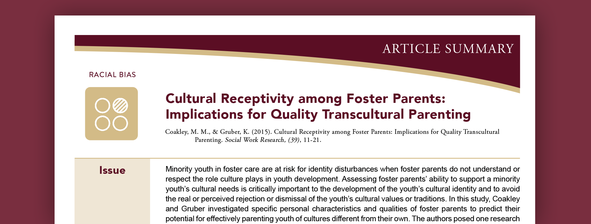 Cultural receptivity among foster parents: Implications for quality transcultural parenting.